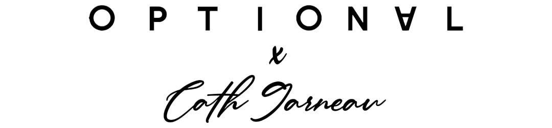 signature de la collaboration entre optional clothing et cath garneau